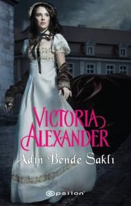 Adın Bende Saklı - Victoria Alexander