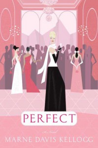 Perfect - Marne Davis Kellogg