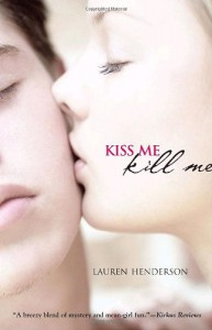 Kiss Me Kill Me  - Lauren Henderson