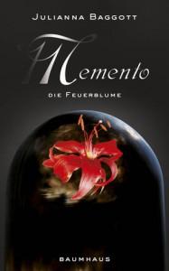 Memento - Die Feuerblume  - Julianna Baggott