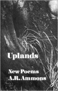 Uplands - A.R. Ammons