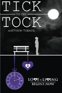 Tick to the Tock - Matthew  Turner