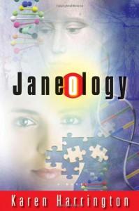 Janeology - Karen Harrington