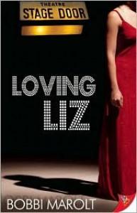 Loving Liz - Bobbi Marolt