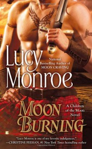 Moon Burning - Lucy Monroe