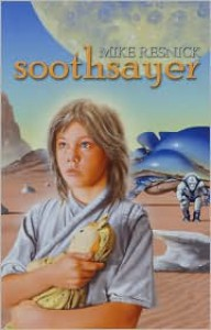 Soothsayer - Mike Resnick