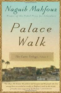 Palace Walk: The Cairo Trilogy - Naguib Mahfouz