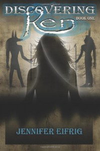 Discovering Ren (Book 1) - Jennifer Eifrig
