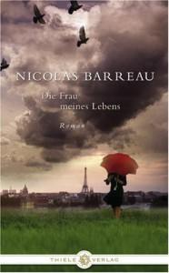 Die Frau meines Lebens - Nicolas Barreau