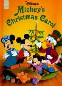 Mickey's Christmas Carol (Classics Series) - Mouse Works