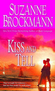 Kiss and Tell  - Suzanne Brockmann