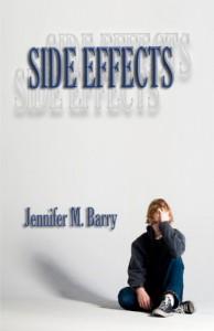 Side Effects - Jennifer M. Barry