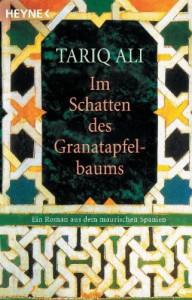 Im Schatten des Granatapfelbaums - Tariq Ali, Margarete Längsfeld