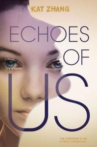 Echoes of Us - Kat Zhang
