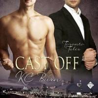 Cast Off - K.C. Burn, Tristan James