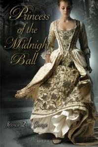 Princess of the Midnight Ball (Princess #1) - Jessica Day George