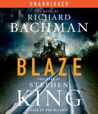 Blaze - Ron McLarty, Richard Bachman, Stephen King