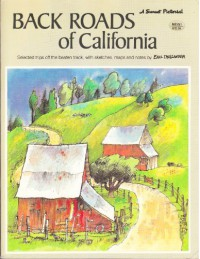 Back Roads of California (A Sunset pictorial) - Earl Thollander