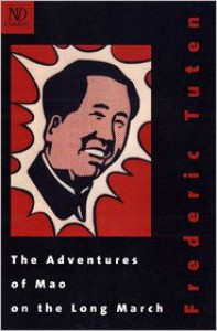 The Adventures of Mao on the Long March - Frederic Tuten,  Preface by John Updike