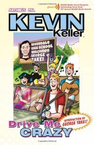 Kevin Keller Vol #2: Drive Me Crazy - Dan Parent