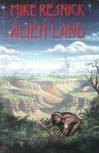 An Alien Land - Mike Resnick