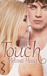 Touch - Melissa Haag