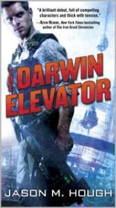 The Darwin Elevator  - Jason M. Hough