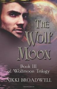 The Wolf Moon - Nikki Broadwell