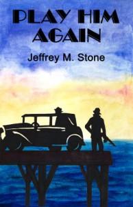 Play Him Again - Jeffrey  Stone
