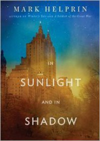 In Sunlight and in Shadow - Mark Helprin, Sean Runnette