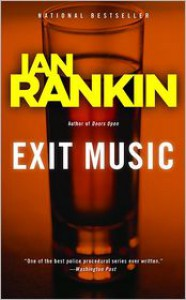 Exit Music (Inspector John Rebus Series #17) - Ian Rankin