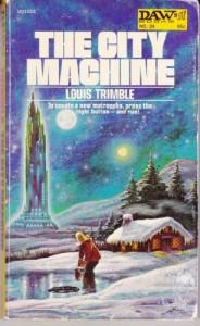 City Machine - Louis Trimble