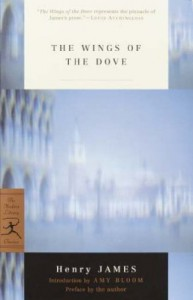 The Wings of the Dove - Henry James, Amy Bloom, Pierre A. Walker