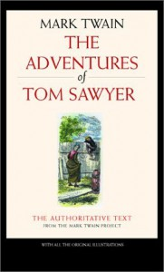 The Adventures of Tom Sawyer (Mark Twain Library) - Mark Twain