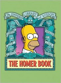 The Homer Book (The Simpsons Library of Wisdom) - Matt Groening