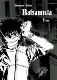 Balsamista t. 1 - Mitsukazu Mihara