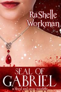 Seal of Gabriel - RaShelle Workman