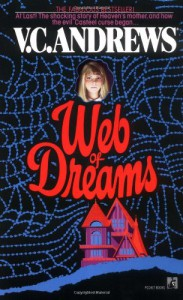 Web of Dreams - Andrew Neiderman, V.C. Andrews