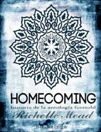 Homecoming - Richelle Mead