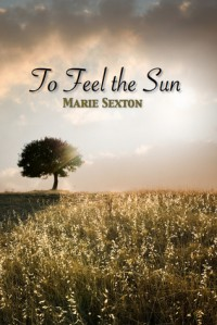 To Feel the Sun - Marie Sexton