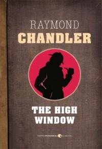 The High Window - Raymond Chandler