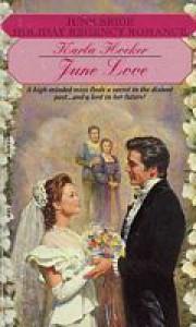June Love - Karla Hocker