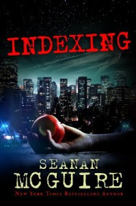 Indexing (Kindle Serial) - Seanan McGuire