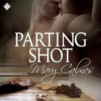Parting Shot - Tristan James, Mary Calmes