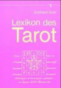 Lexikon des Tarot - Eckhard Graf