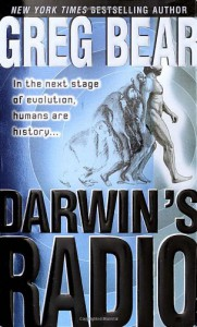 Darwin's Radio (Darwin's Radio #1) - Greg Bear