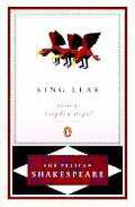 King Lear - Stephen Orgel, A.R. Braunmuller, William Shakespeare