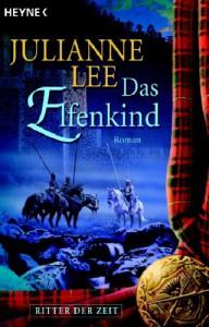 Das Elfenkind/Ritter Der Zeit 02 - Julianne Lee