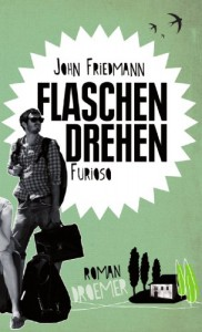 Flaschendrehen furioso - John Friedmann