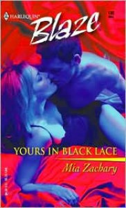 Yours in Black Lace - Mia Zachary